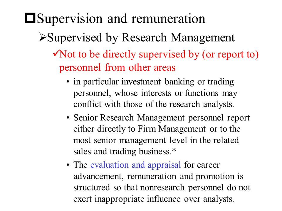 Supervision and remuneration