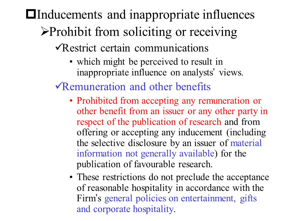 Inducements and inappropriate influences