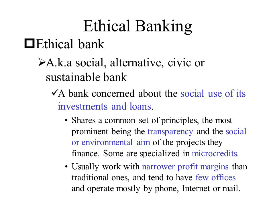 Ethical Banking Ethical bank