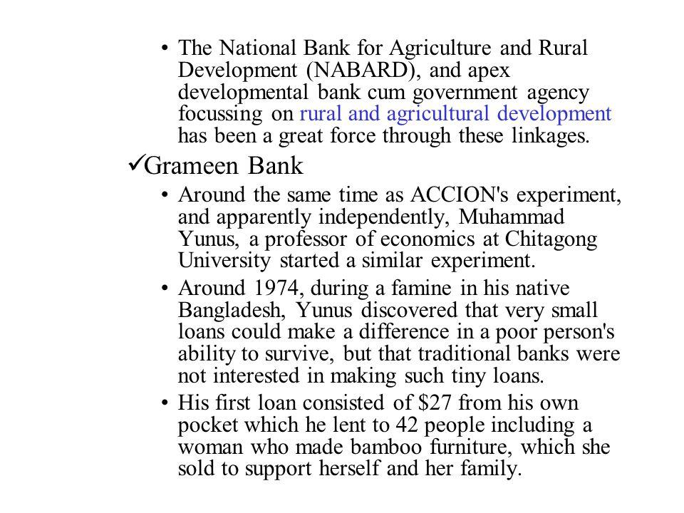 The National Bank for Agriculture and Rural Development (NABARD), and apex developmental bank cum government agency focussing on rural and agricultural development has been a great force through these linkages.