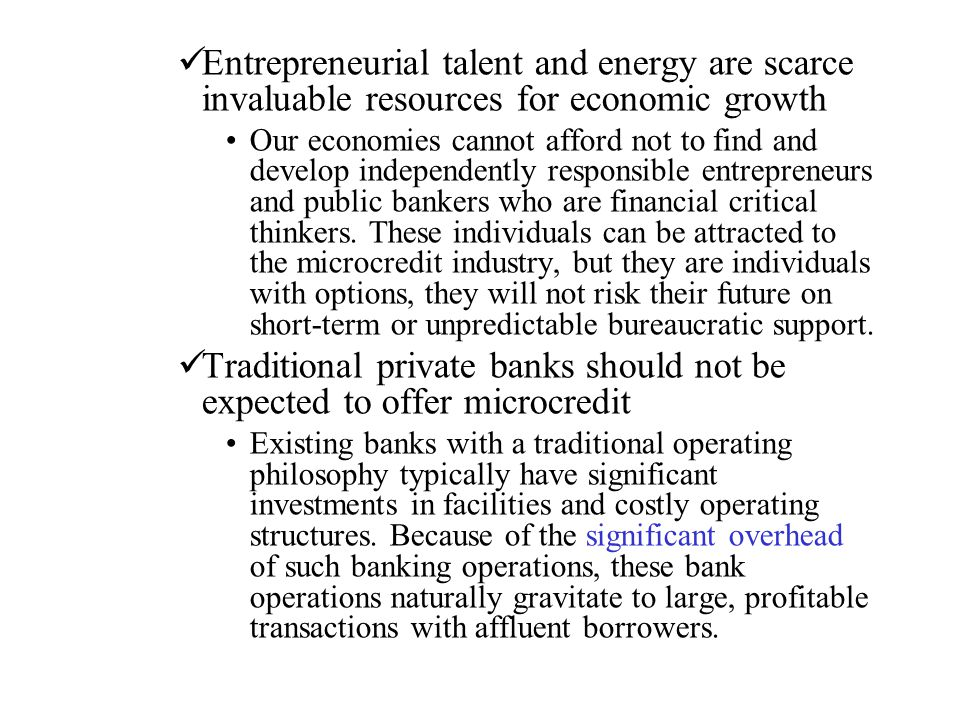 Traditional private banks should not be expected to offer microcredit
