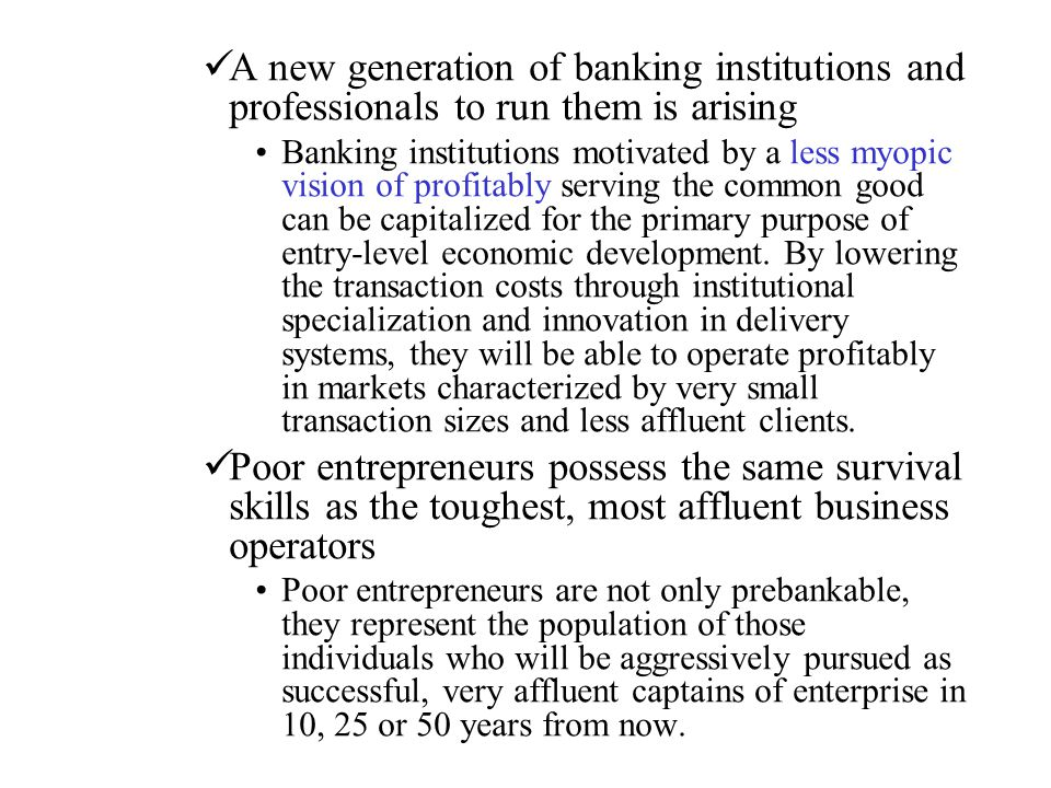 A new generation of banking institutions and professionals to run them is arising