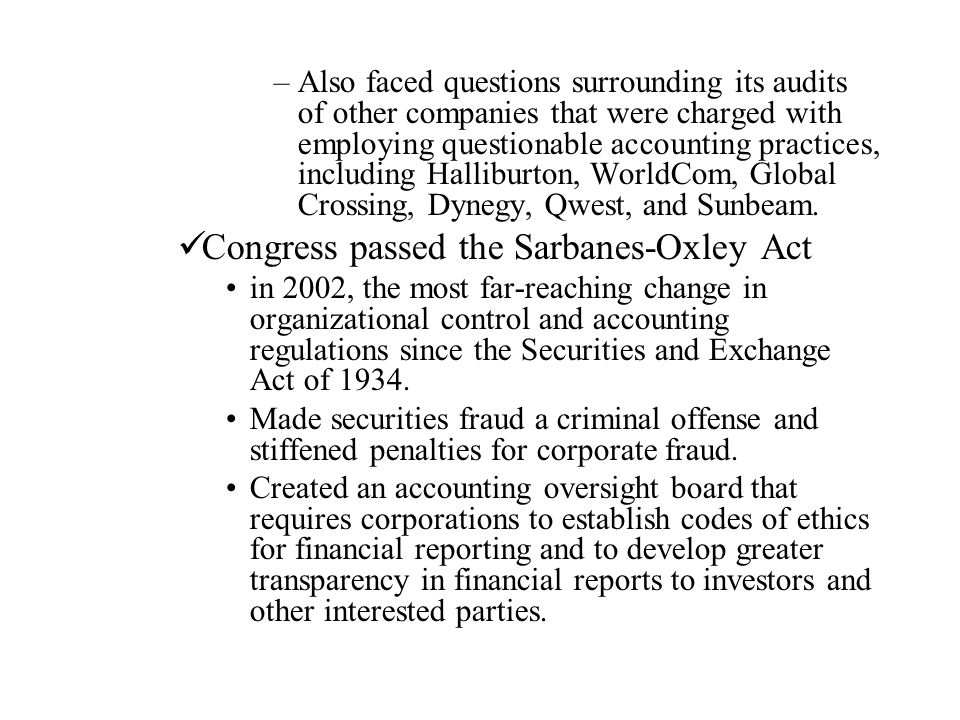 Congress passed the Sarbanes-Oxley Act