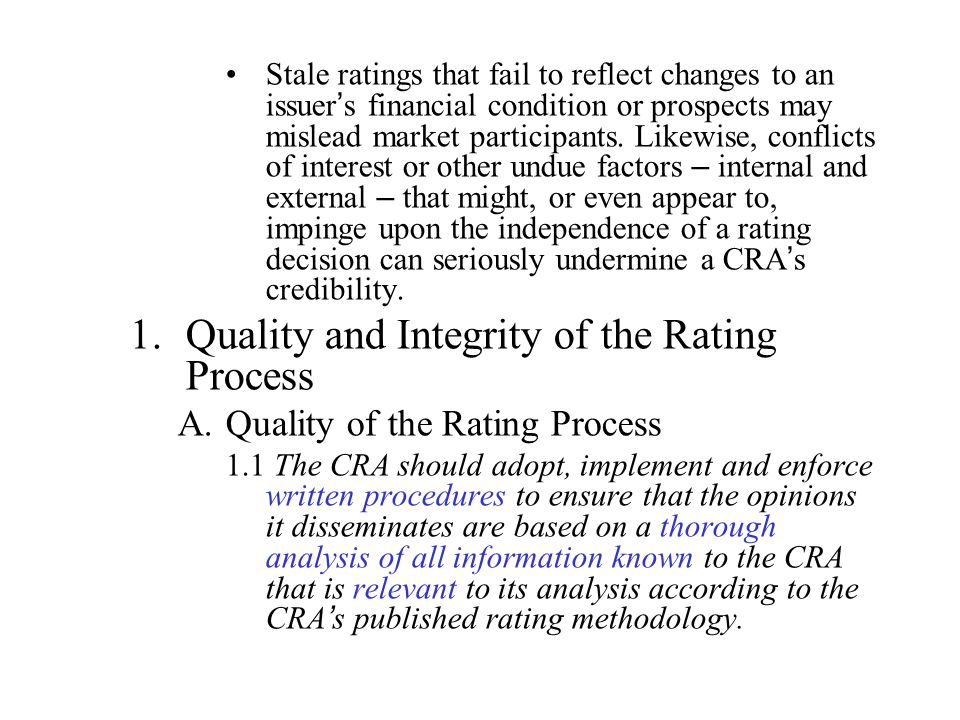 Quality and Integrity of the Rating Process