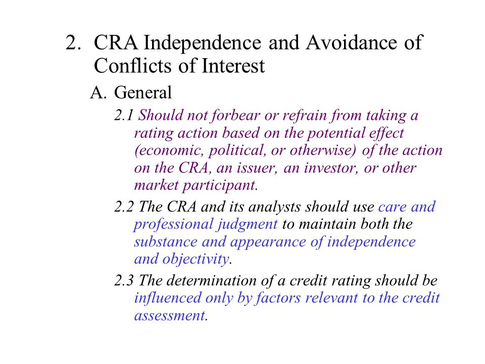 CRA Independence and Avoidance of Conflicts of Interest