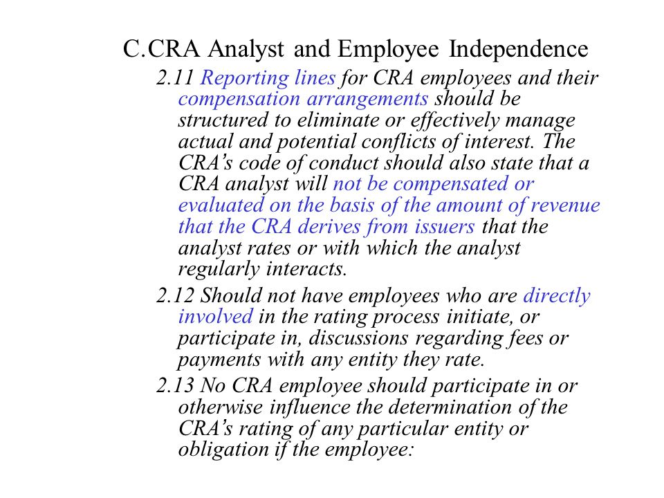 CRA Analyst and Employee Independence