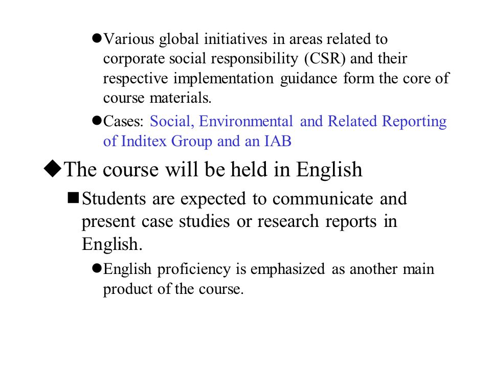 The course will be held in English