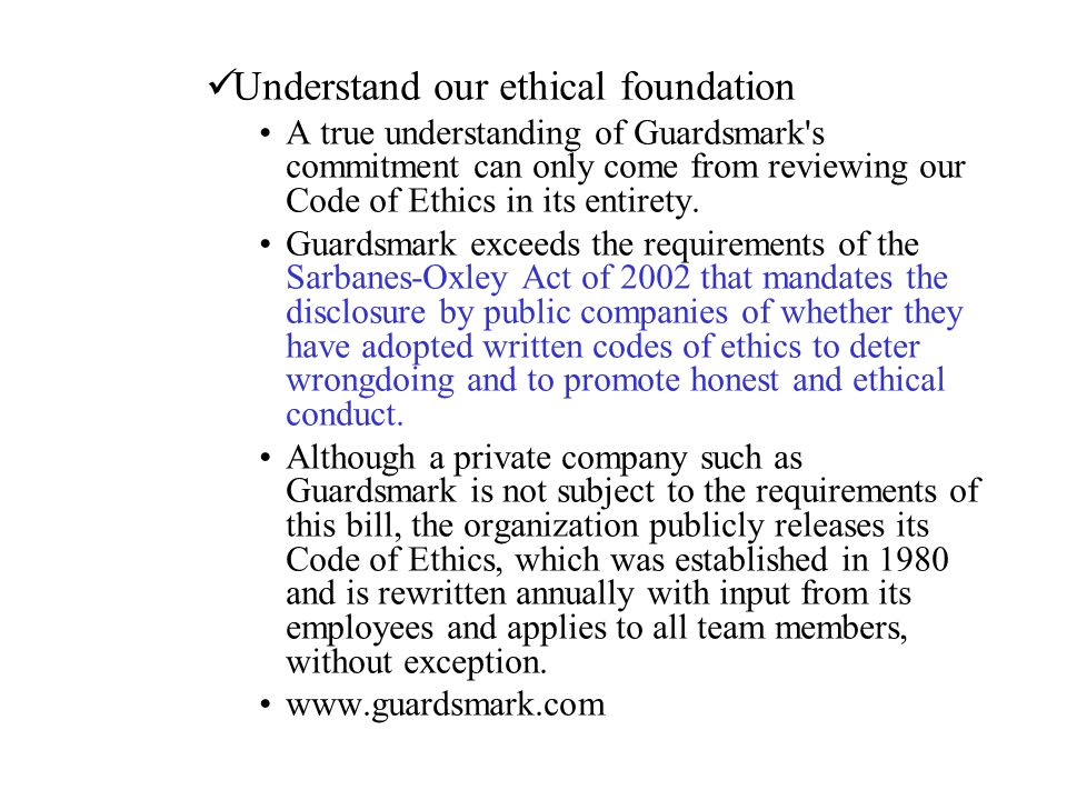 Understand our ethical foundation