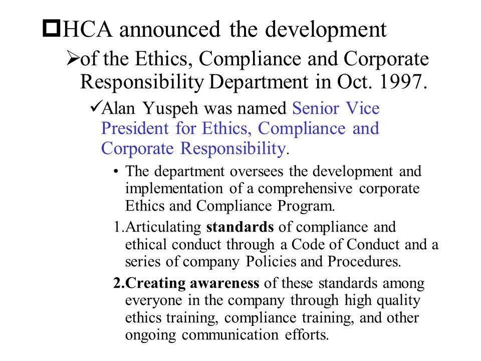 HCA announced the development