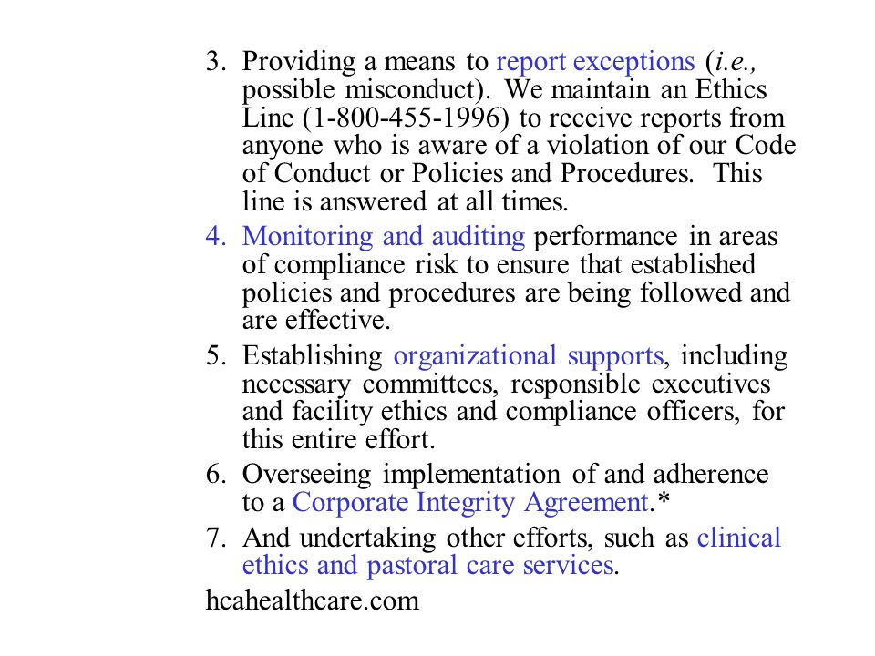 Providing a means to report exceptions (i. e. , possible misconduct)