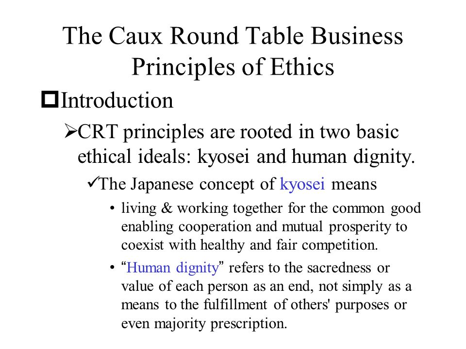 The Caux Round Table Business Principles of Ethics