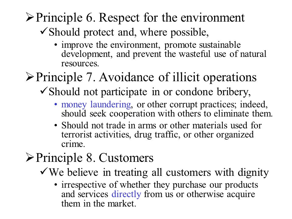 Principle 6. Respect for the environment