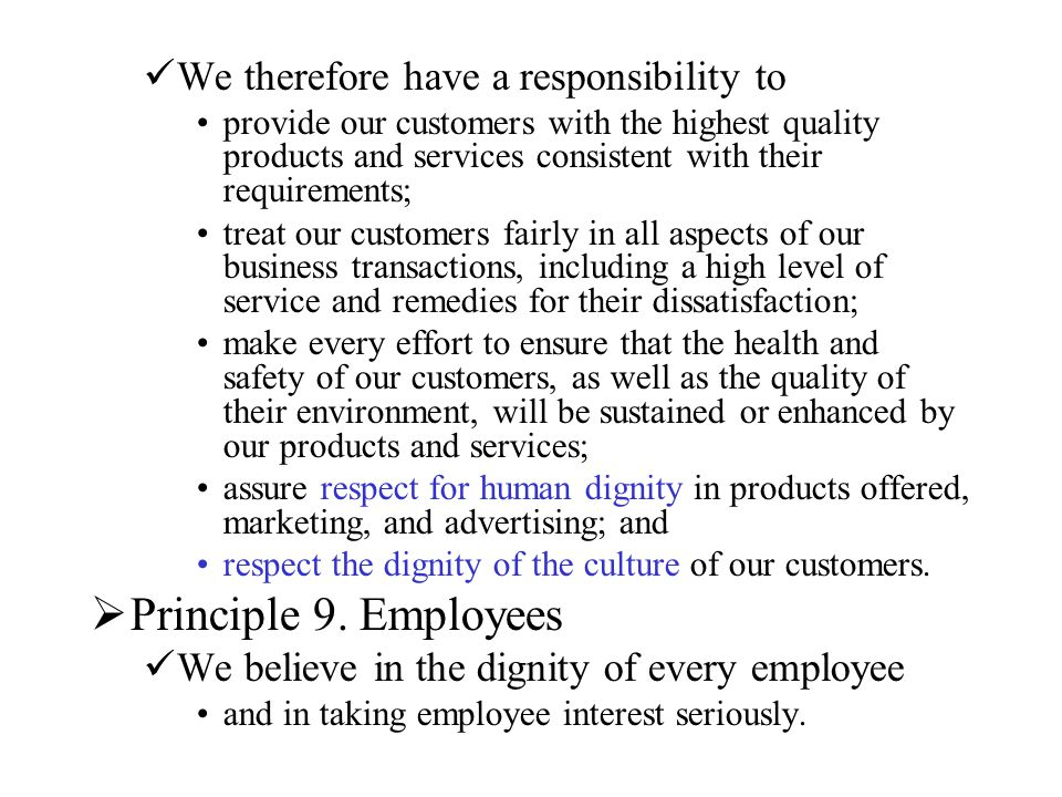Principle 9. Employees We therefore have a responsibility to