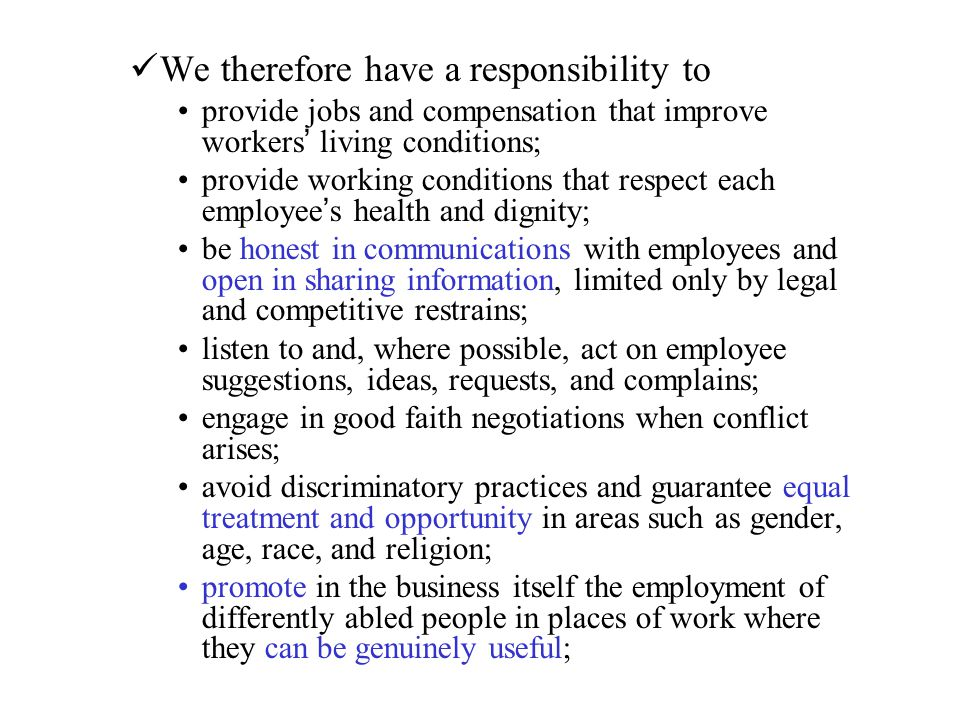 We therefore have a responsibility to