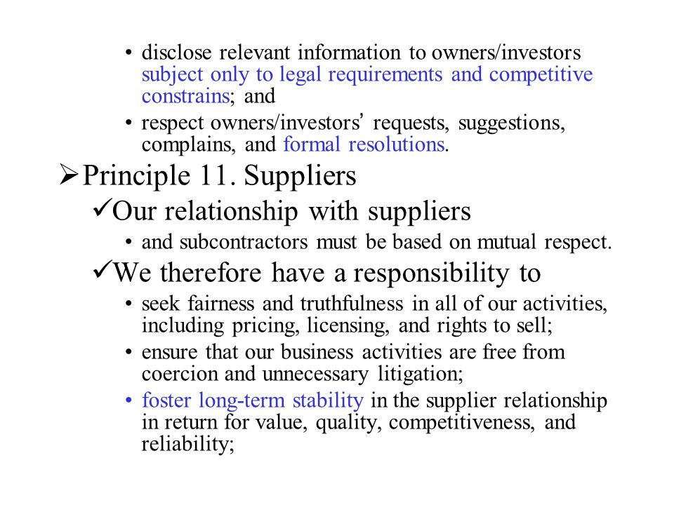 Principle 11. Suppliers Our relationship with suppliers