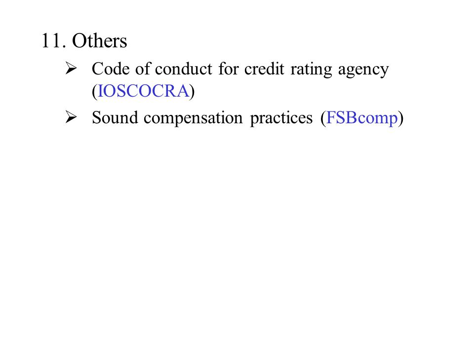 Others Code of conduct for credit rating agency (IOSCOCRA)