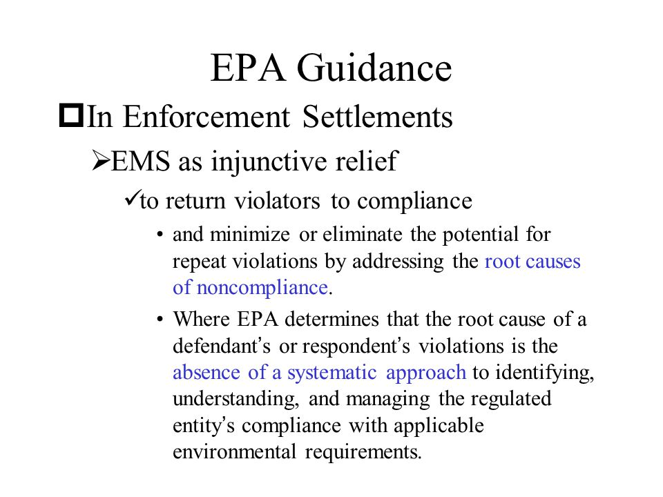 EPA Guidance In Enforcement Settlements EMS as injunctive relief