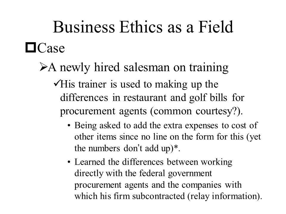 Business Ethics as a Field