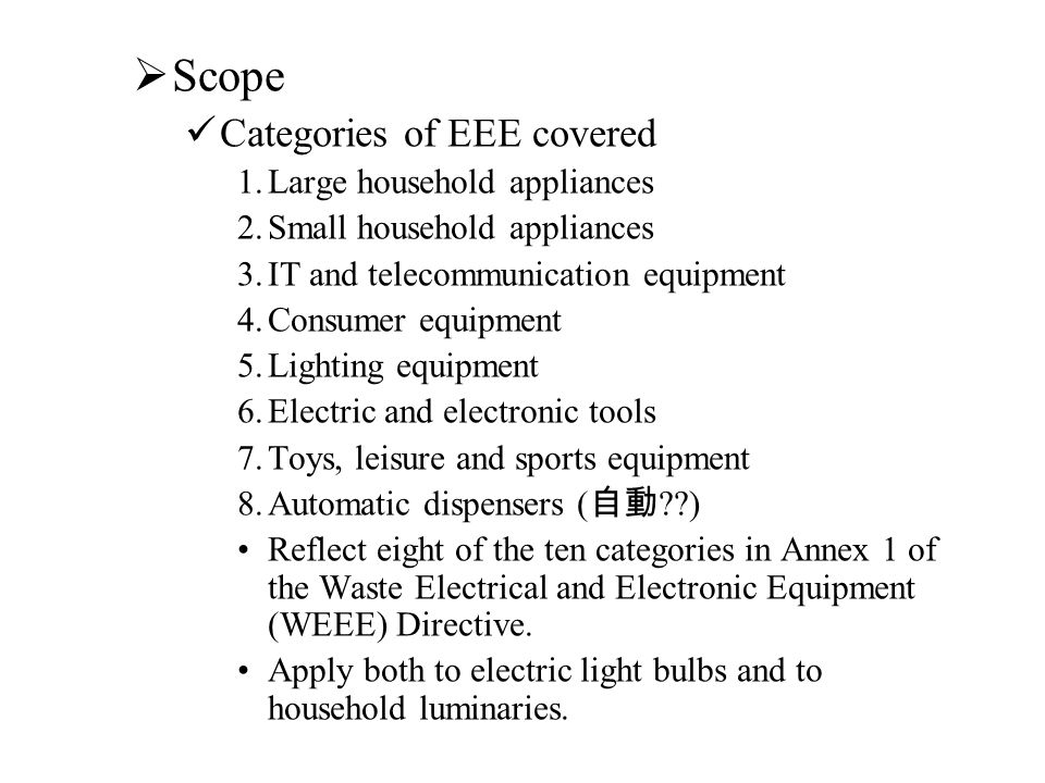 Scope Categories of EEE covered Large household appliances