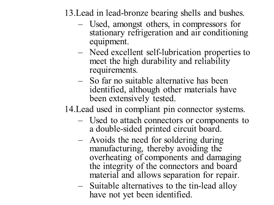 Lead in lead-bronze bearing shells and bushes.