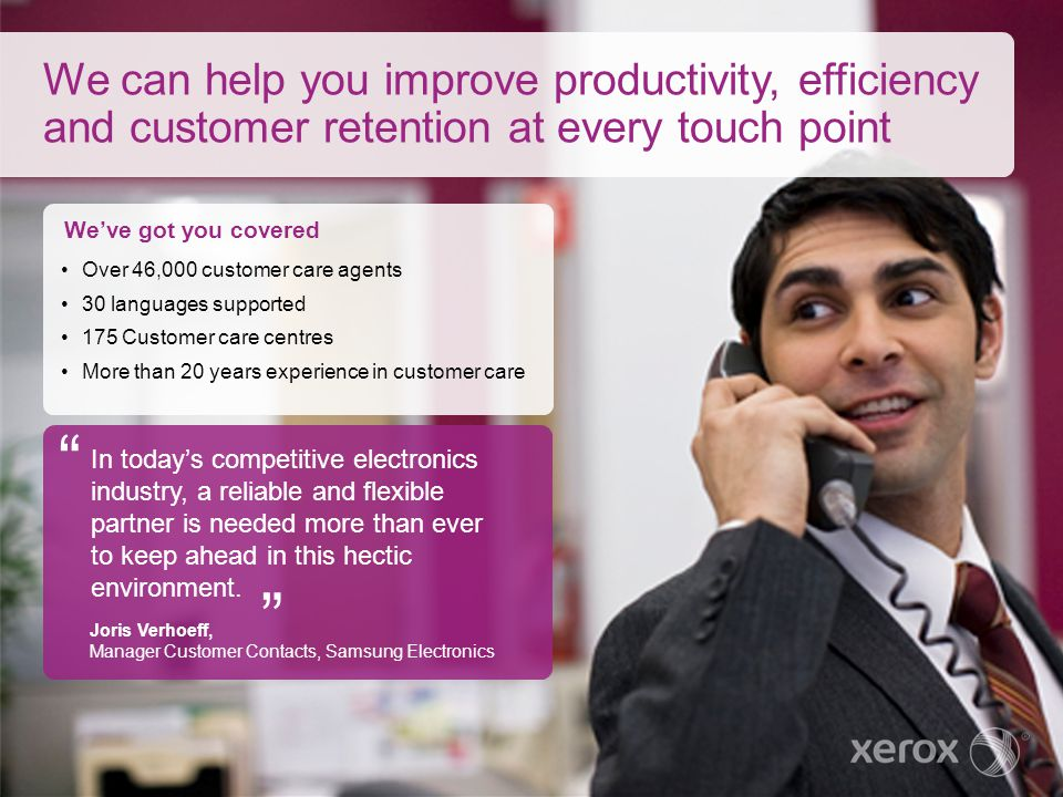We can help you improve productivity, efficiency and customer retention at every touch point