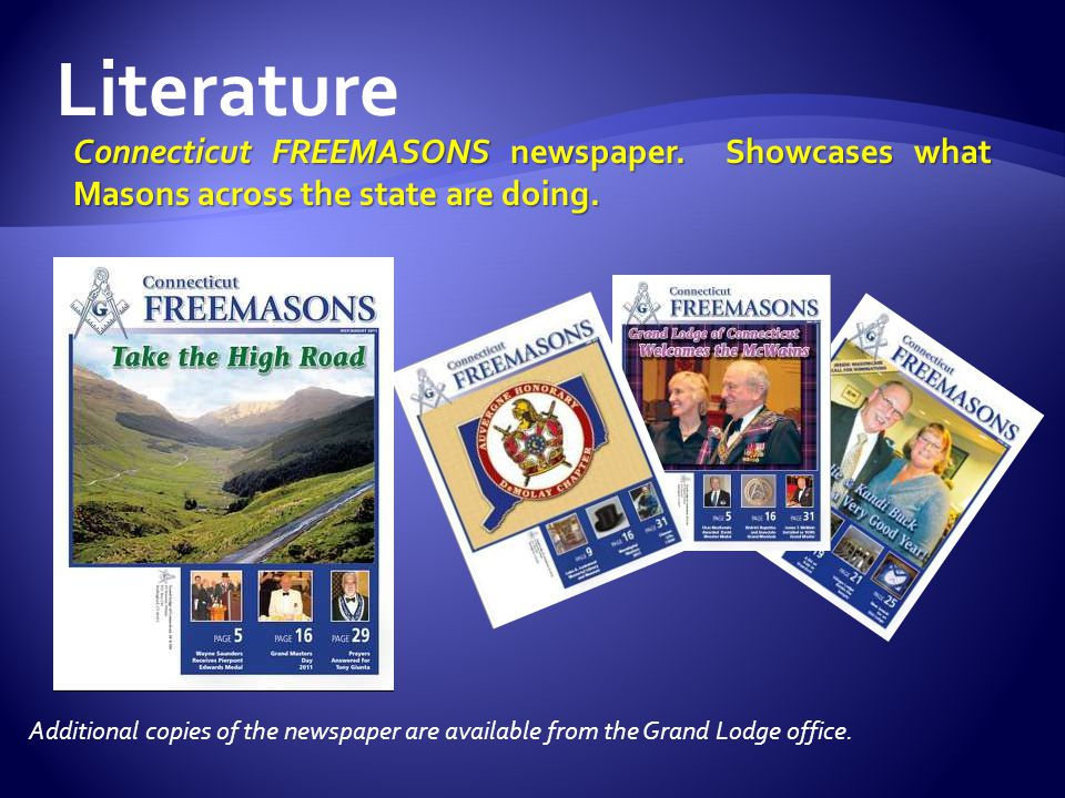 Literature Connecticut FREEMASONS newspaper. Showcases what Masons across the state are doing.