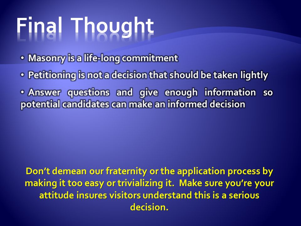 Final Thought Masonry is a life-long commitment