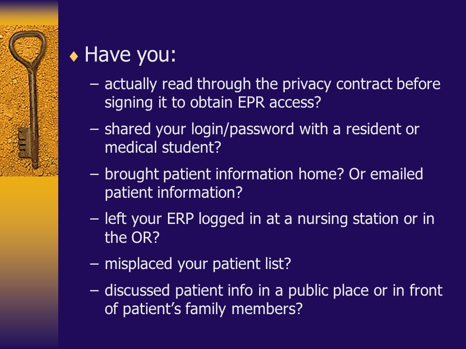 Have you: actually read through the privacy contract before signing it to obtain EPR access