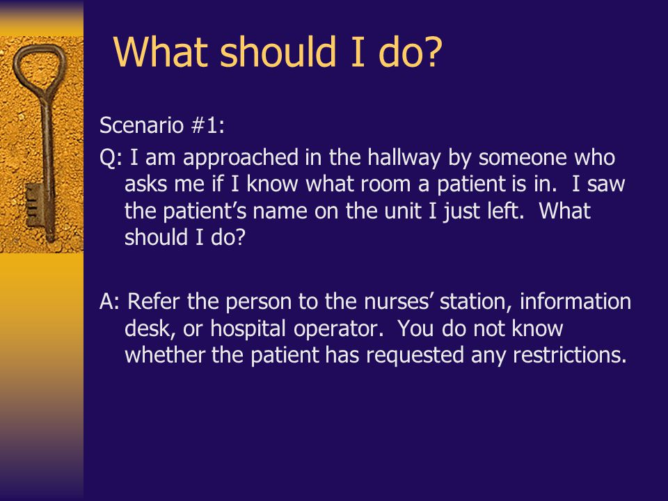 What should I do Scenario #1: