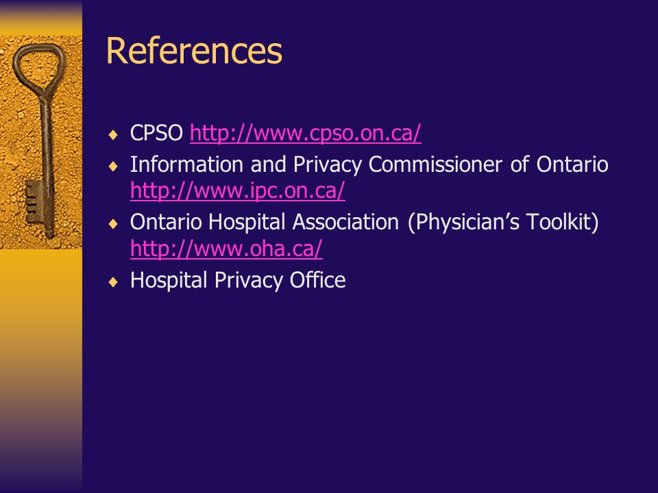References CPSO http://www.cpso.on.ca/
