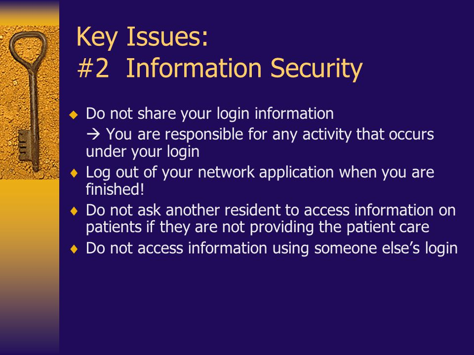 Key Issues: #2 Information Security