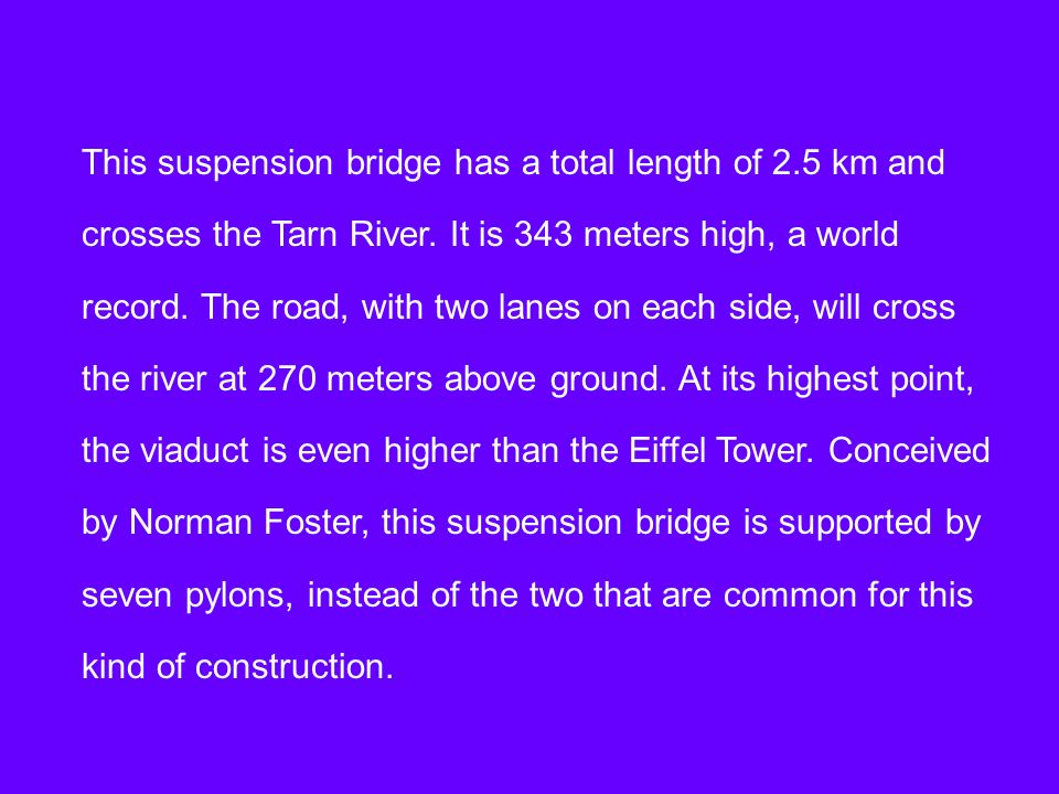 This suspension bridge has a total length of 2