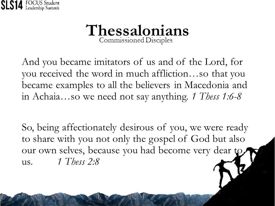 Thessalonians Commissioned Disciples.