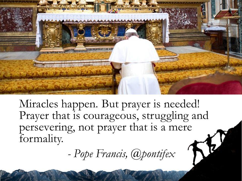 - Pope Francis, @pontifex