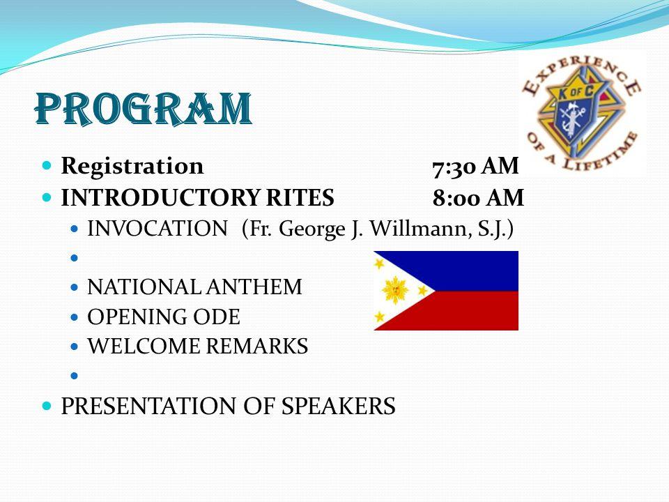 PROGRAM Registration 7:30 AM INTRODUCTORY RITES 8:00 AM