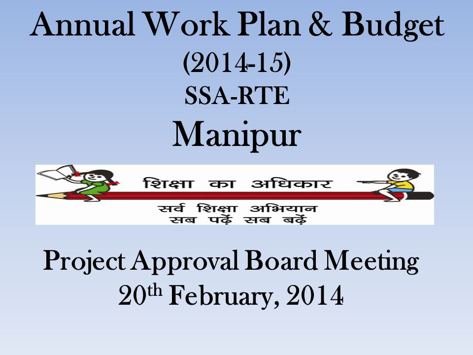 Annual Work Plan & Budget Project Approval Board Meeting