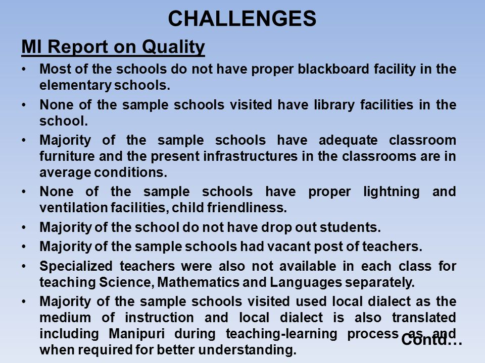 CHALLENGES MI Report on Quality Contd…