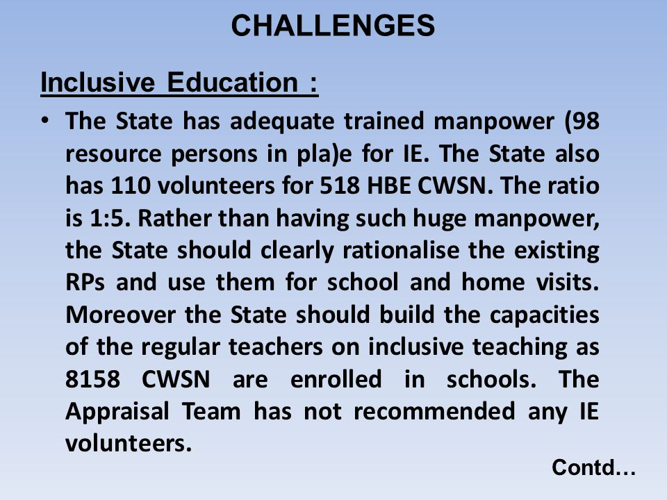 CHALLENGES Inclusive Education :