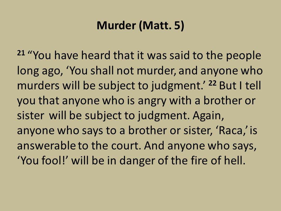 Murder (Matt.
