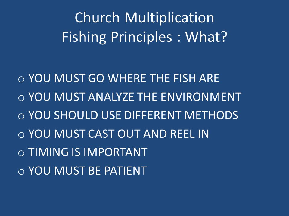 Church Multiplication Fishing Principles : What