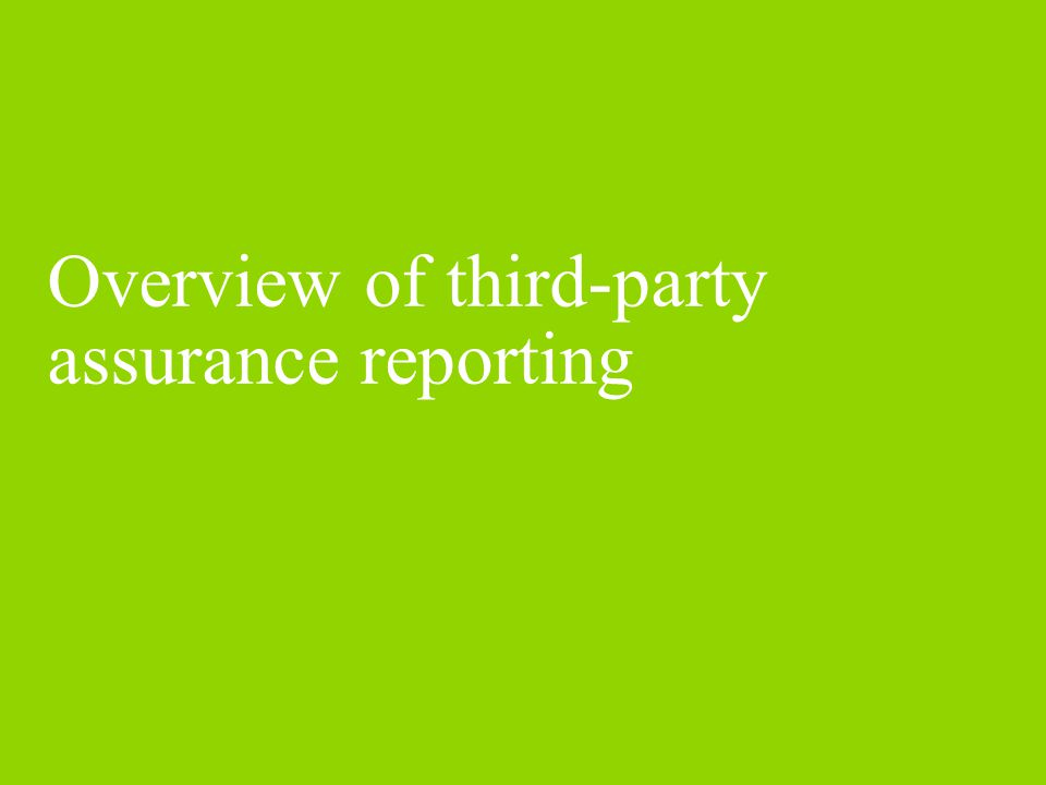 Third-party assurance (TPA) reporting – questions