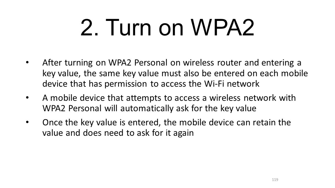 2. Turn on WPA2