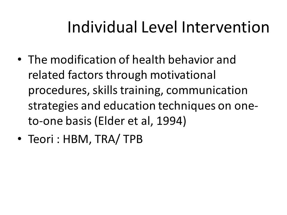 Individual Level Intervention