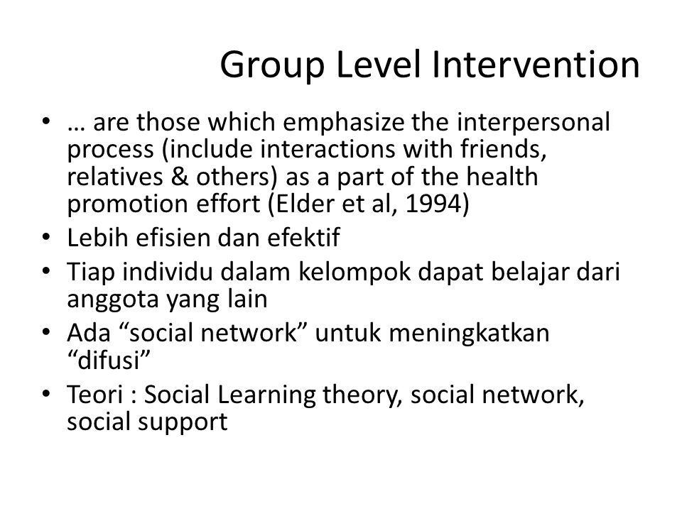 Group Level Intervention