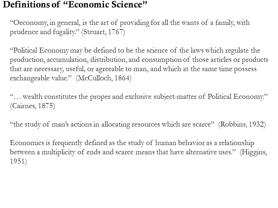 Definitions of Economic Science