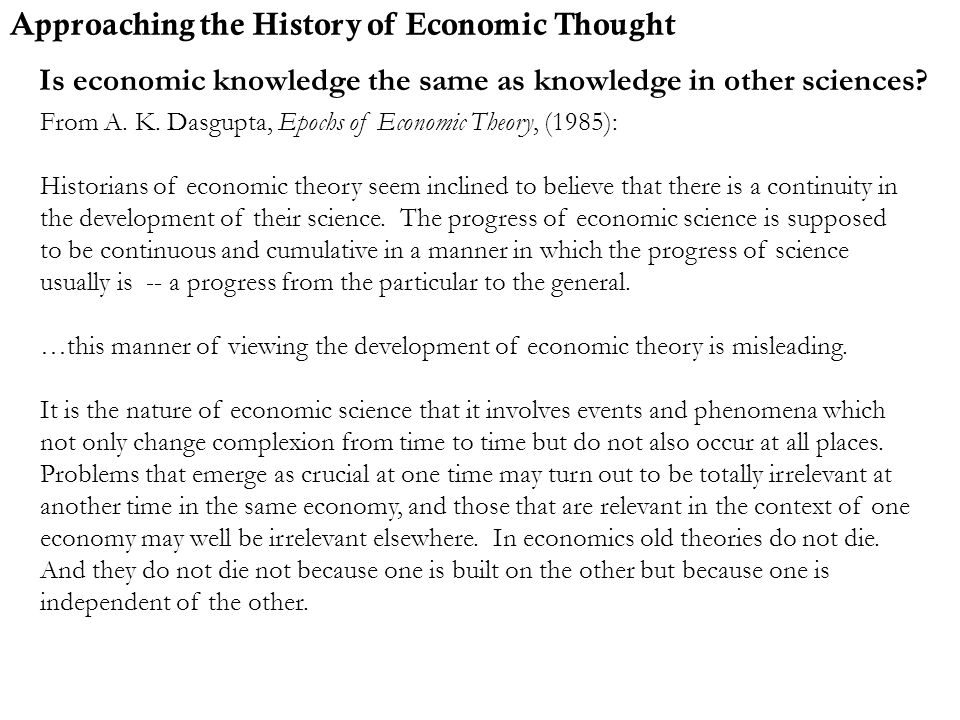 Is economic knowledge the same as knowledge in other sciences