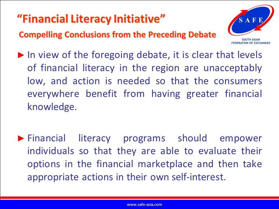 Financial Literacy Initiative Compelling Conclusions from the Preceding Debate