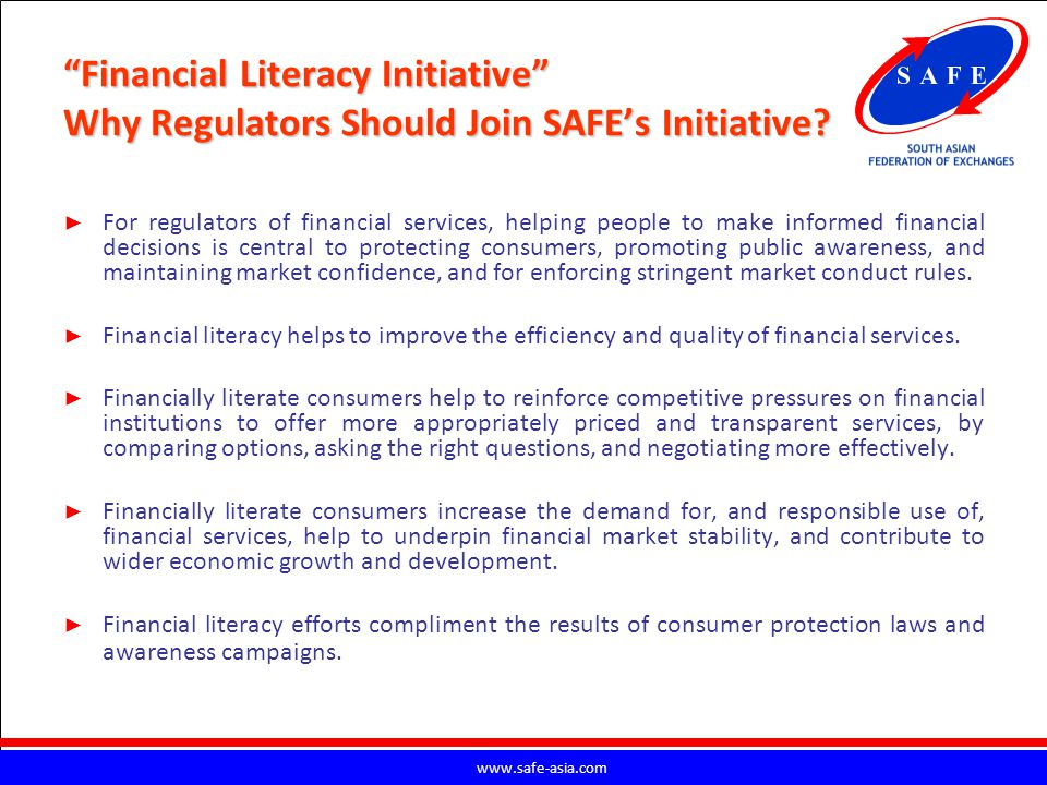 Financial Literacy Initiative Why Regulators Should Join SAFE's Initiative