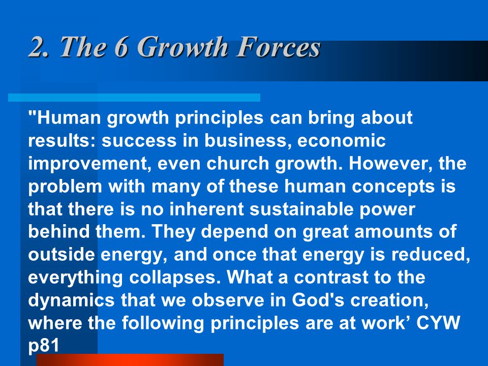 2. The 6 Growth Forces