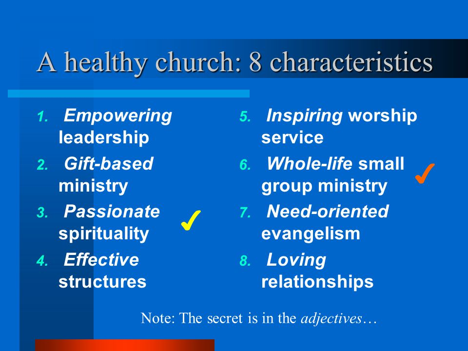 A healthy church: 8 characteristics
